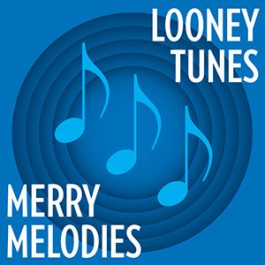 Looney Tunes & Merry Melodies